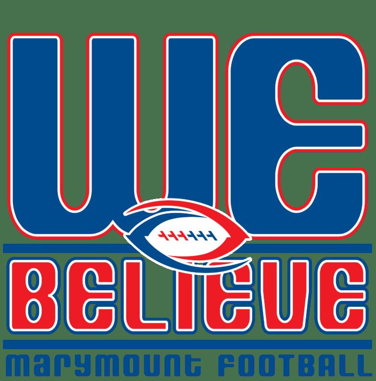 We Believe Marymount Football